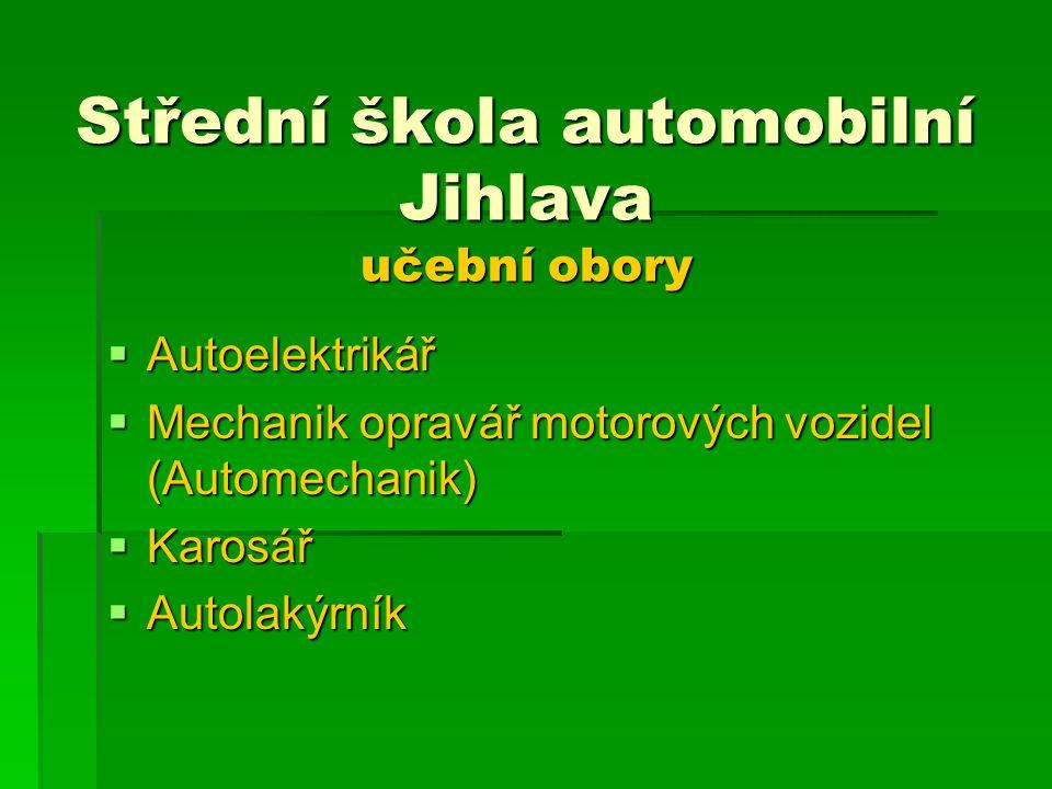 Střední škola automobilní Jihlava učební obory