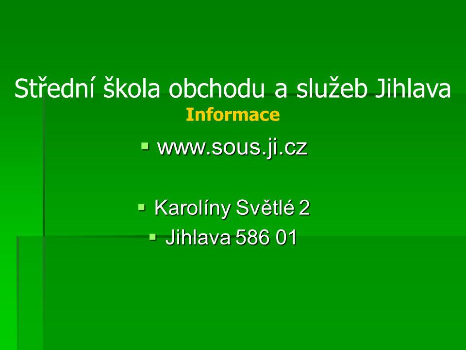 Střední škola obchodu a služeb Jihlava Informace