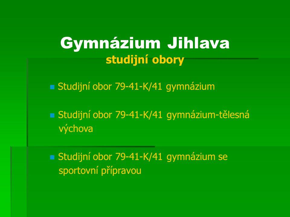 Gymnázium Jihlava studijní obory