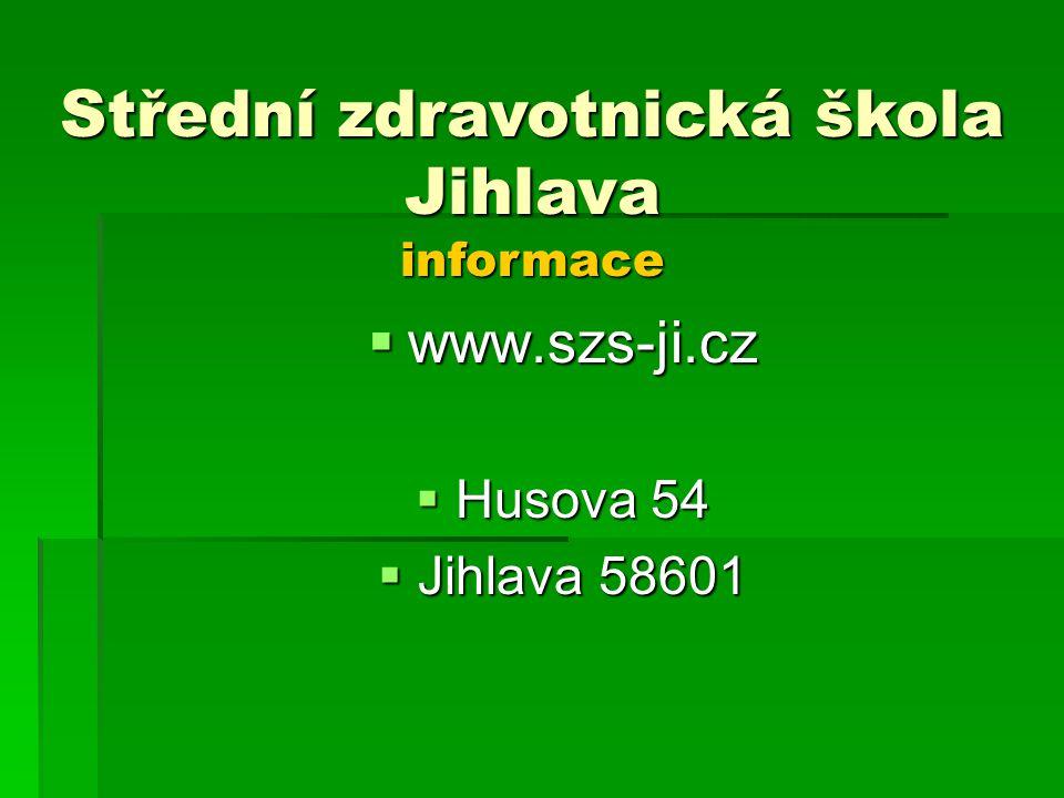 Střední zdravotnická škola Jihlava informace