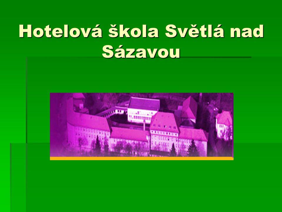 Hotelová škola Světlá nad Sázavou