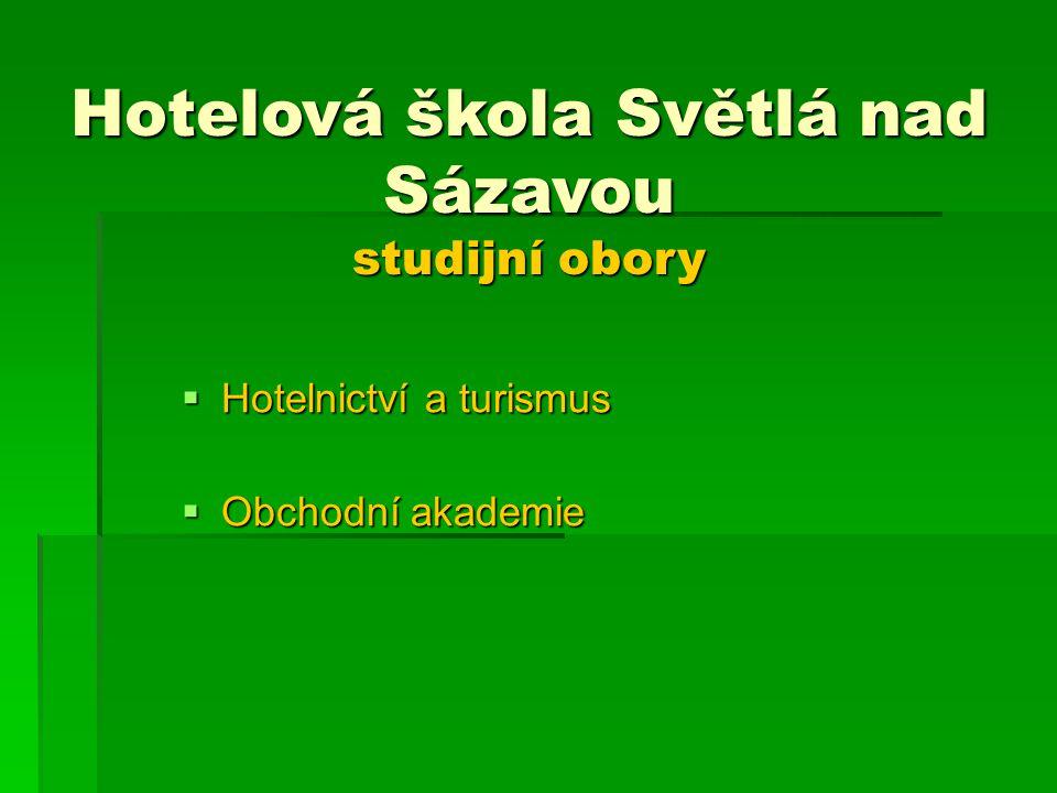 Hotelová škola Světlá nad Sázavou studijní obory
