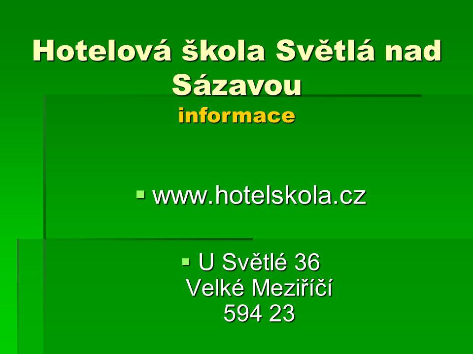 Hotelová škola Světlá nad Sázavou informace
