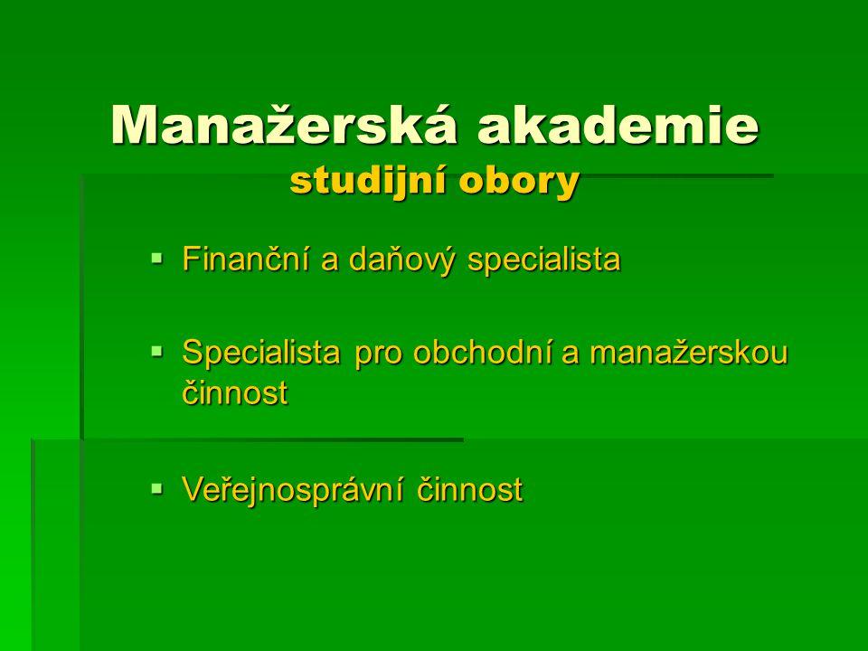 Manažerská akademie studijní obory