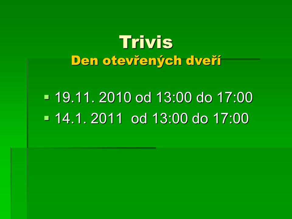 Trivis Den otevřených dveří
