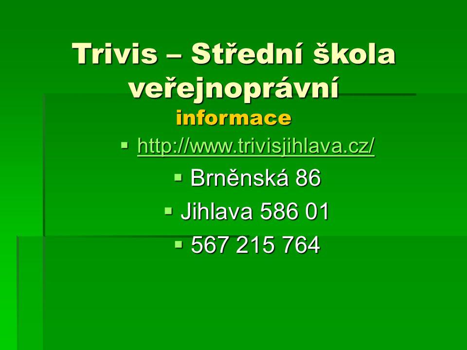 Trivis – Střední škola veřejnoprávní informace