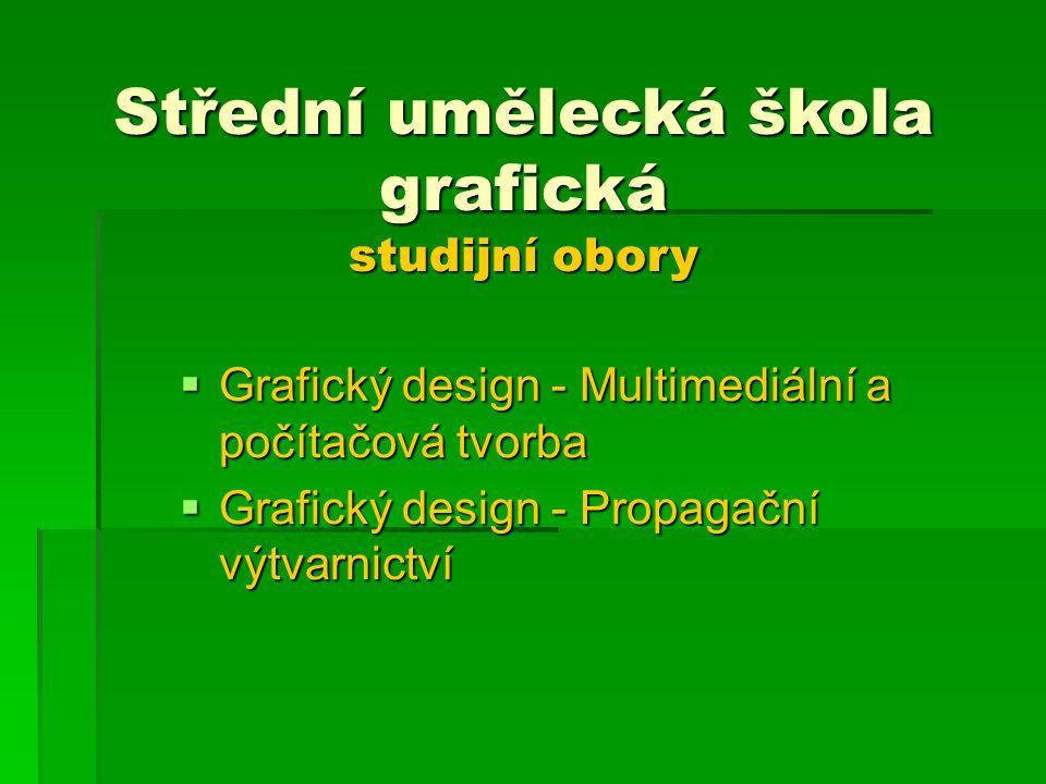 Střední umělecká škola grafická studijní obory