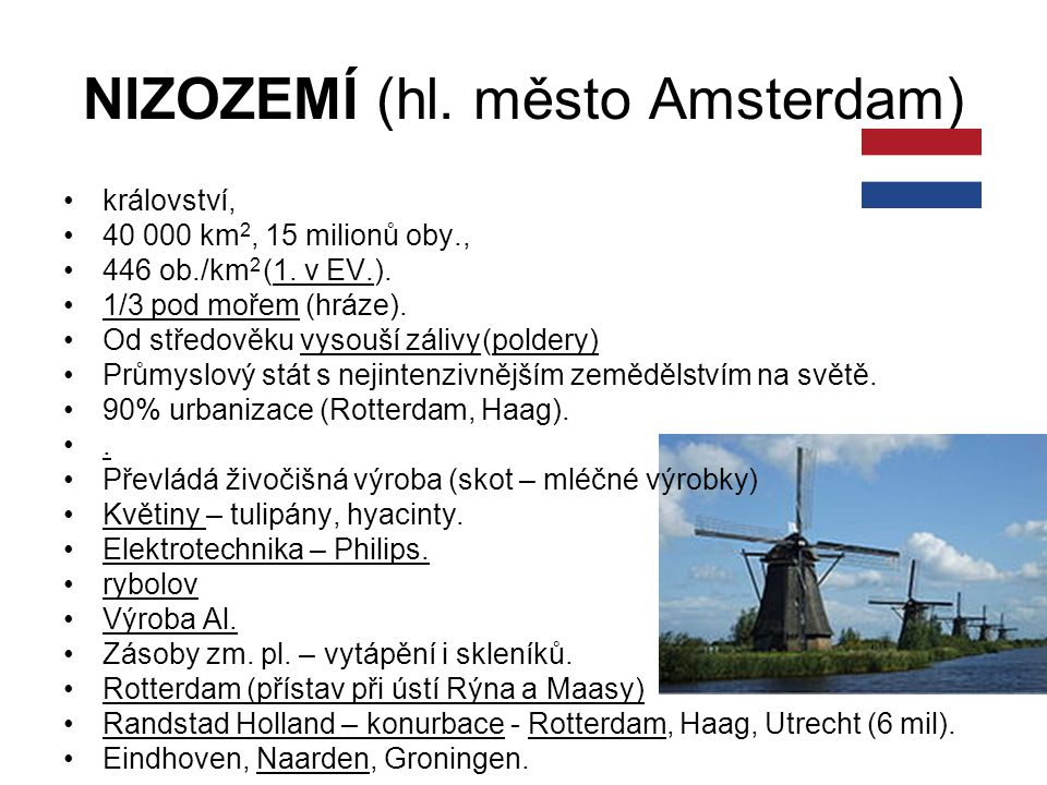 NIZOZEMÍ (hl. město Amsterdam)