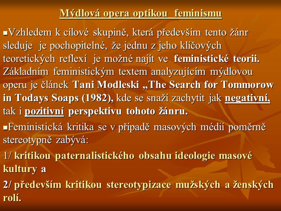 Mýdlová opera optikou feminismu