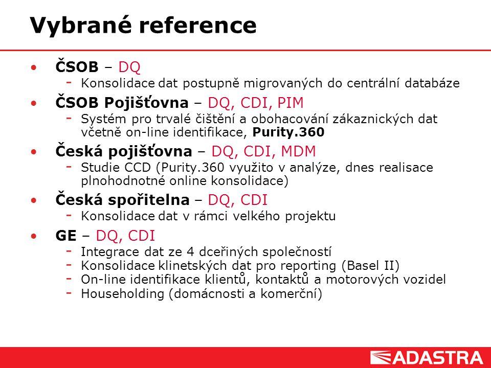Vybrané reference ČSOB – DQ ČSOB Pojišťovna – DQ, CDI, PIM