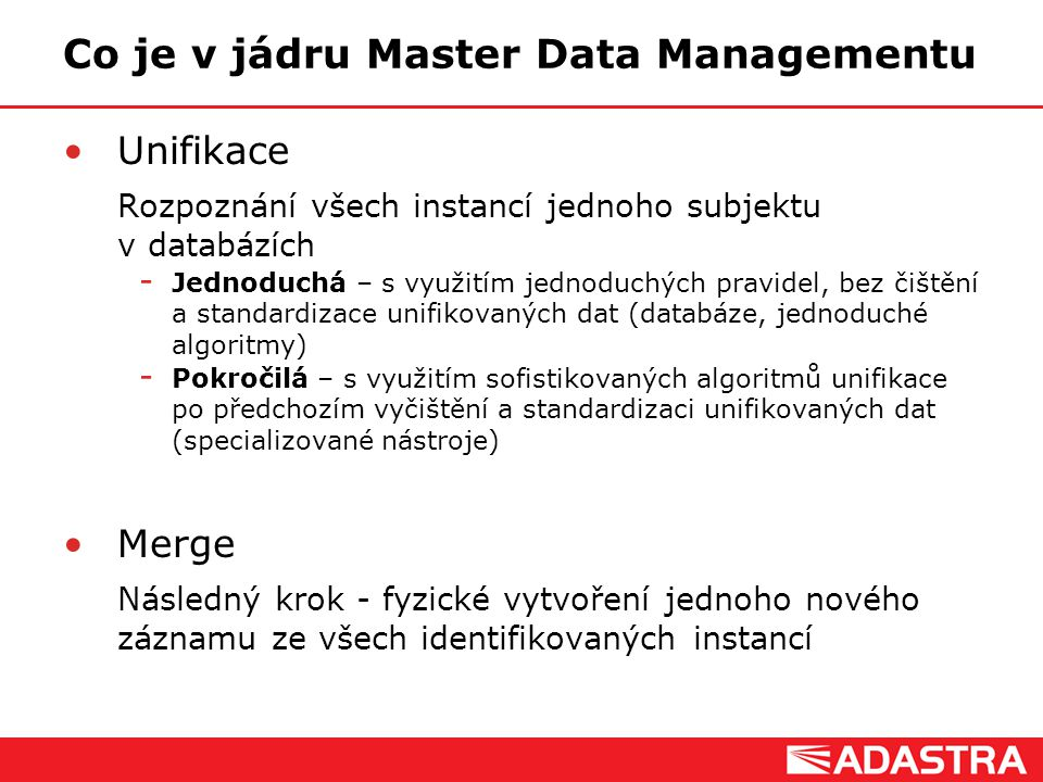 Co je v jádru Master Data Managementu