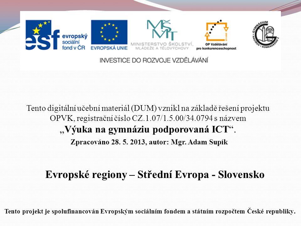 Evropské regiony – Střední Evropa - Slovensko