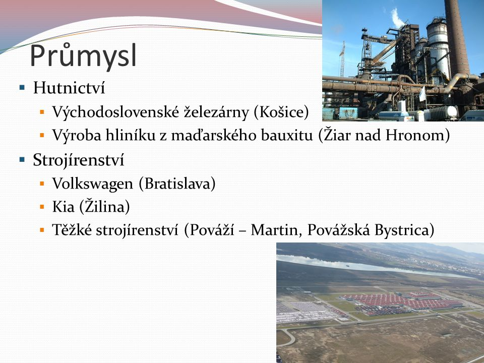 Průmysl Hutnictví Strojírenství Východoslovenské železárny (Košice)