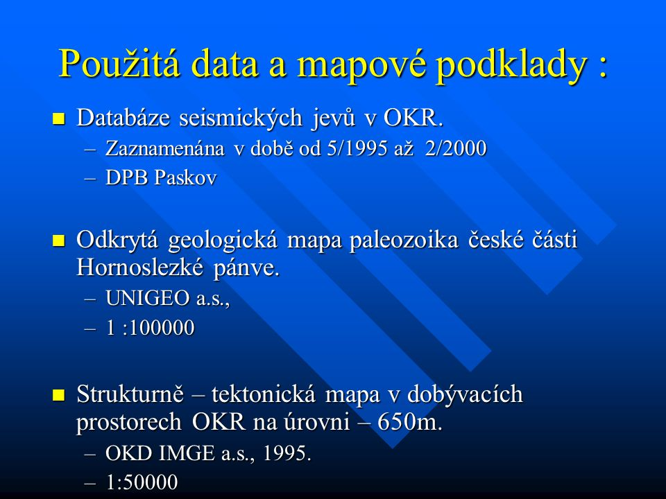 Použitá data a mapové podklady :