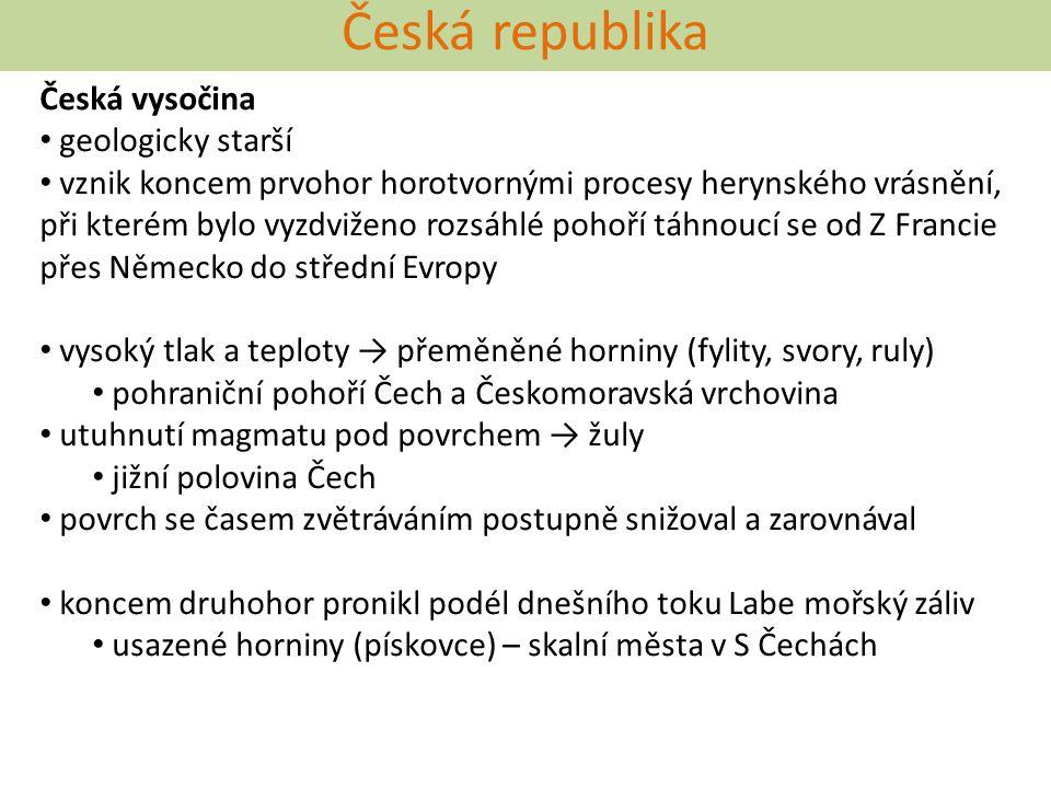 Česká republika Česká vysočina geologicky starší