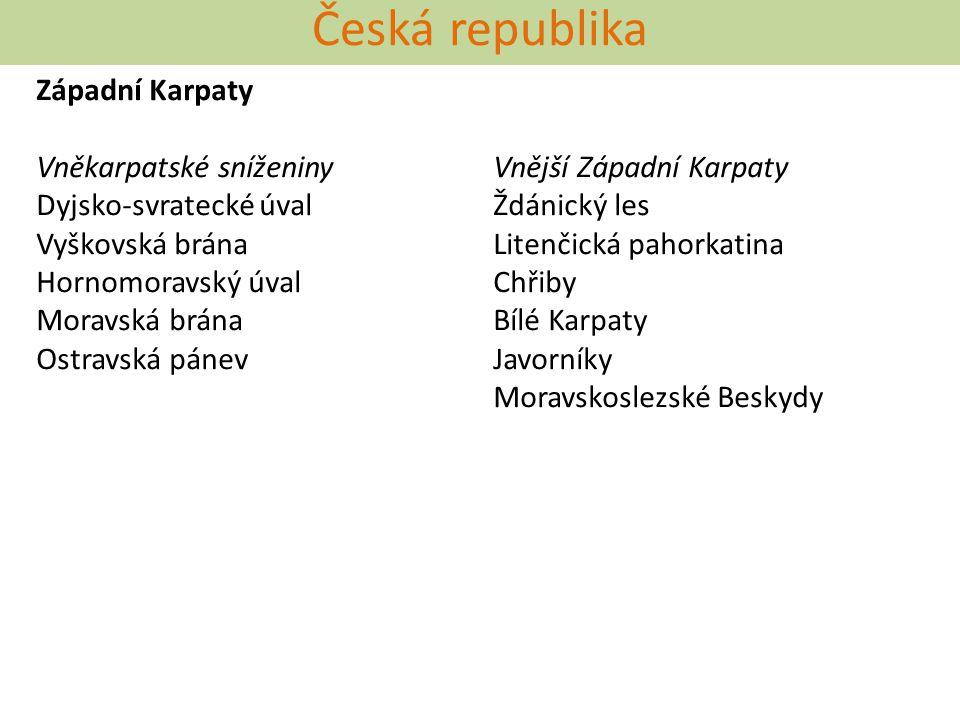 Česká republika Západní Karpaty Vněkarpatské sníženiny