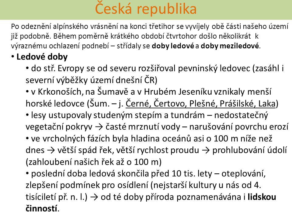 Česká republika Ledové doby