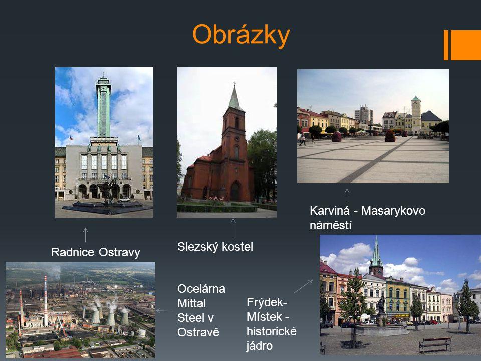 Obrázky Karviná - Masarykovo náměstí Slezský kostel Radnice Ostravy