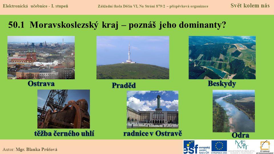 50.1 Moravskoslezský kraj – poznáš jeho dominanty