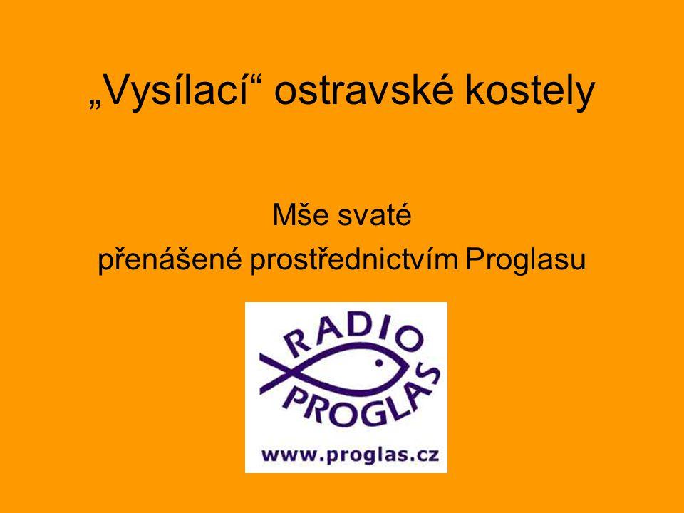 """""""Vysílací ostravské kostely"""