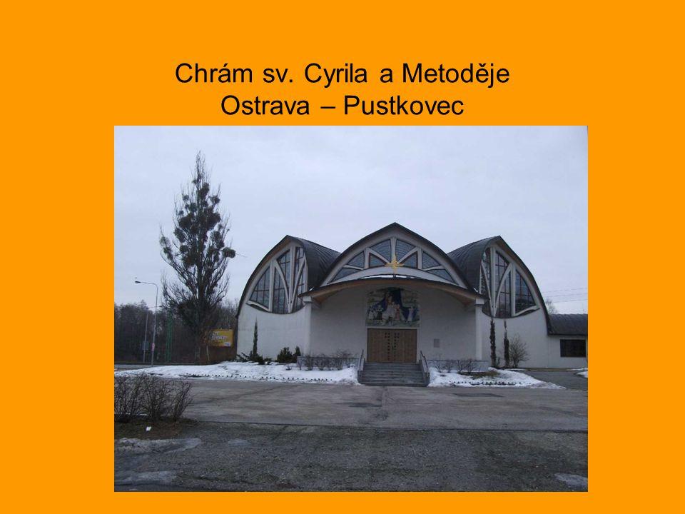 Chrám sv. Cyrila a Metoděje Ostrava – Pustkovec