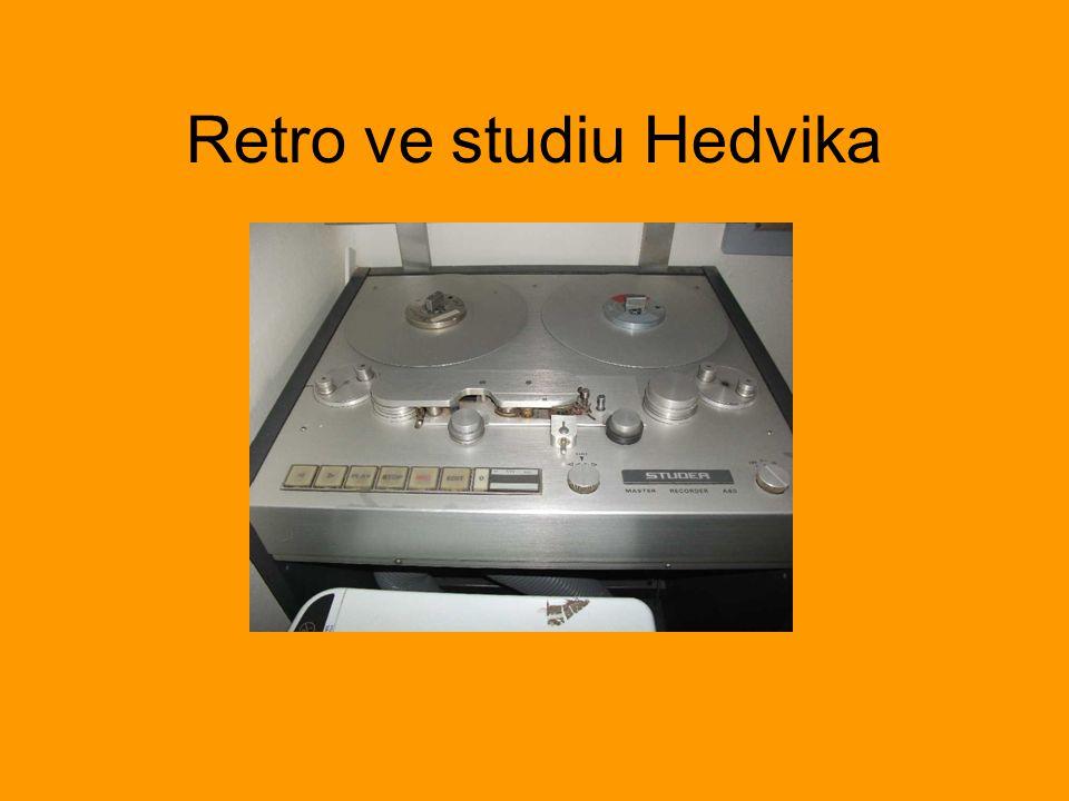 Retro ve studiu Hedvika