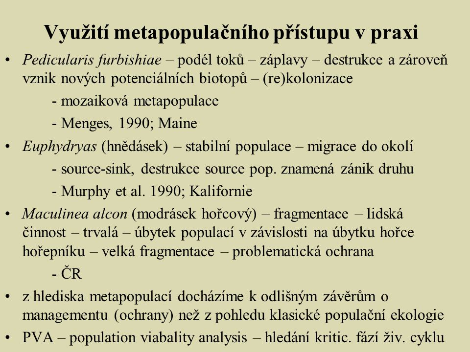 Využití metapopulačního přístupu v praxi