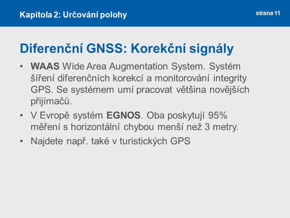 Diferenční GNSS: Korekční signály