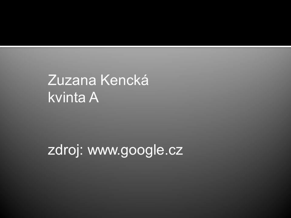 Zuzana Kencká kvinta A zdroj: www.google.cz
