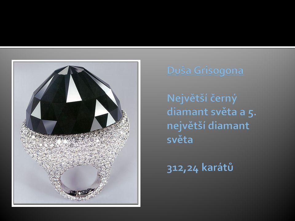 Duša Grisogona Největší černý diamant světa a 5