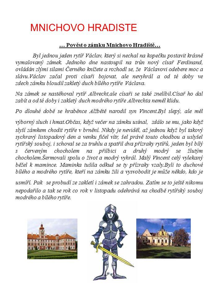 … Pověst o zámku Mnichovo Hradiště…
