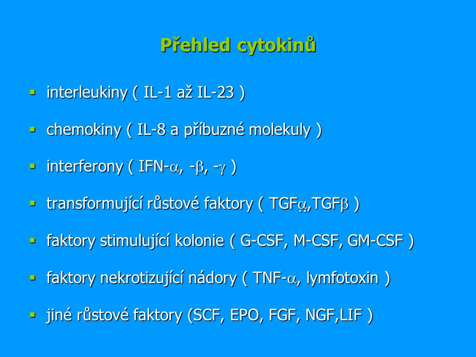 Přehled cytokinů interleukiny ( IL-1 až IL-23 )