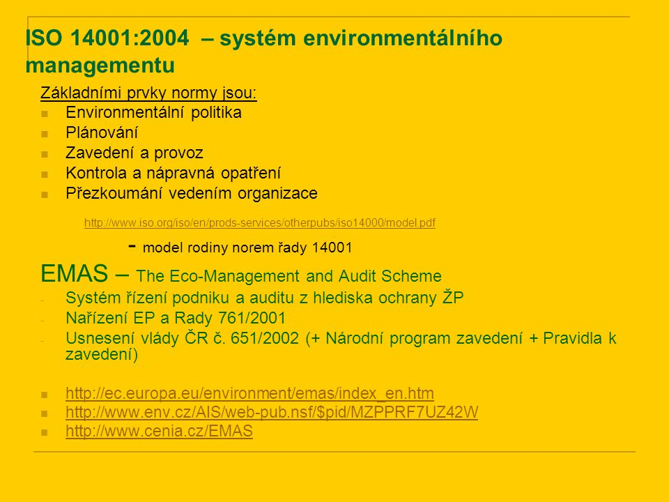 ISO 14001:2004 – systém environmentálního managementu