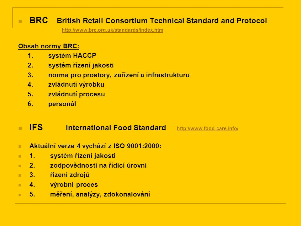 BRC British Retail Consortium Technical Standard and Protocol