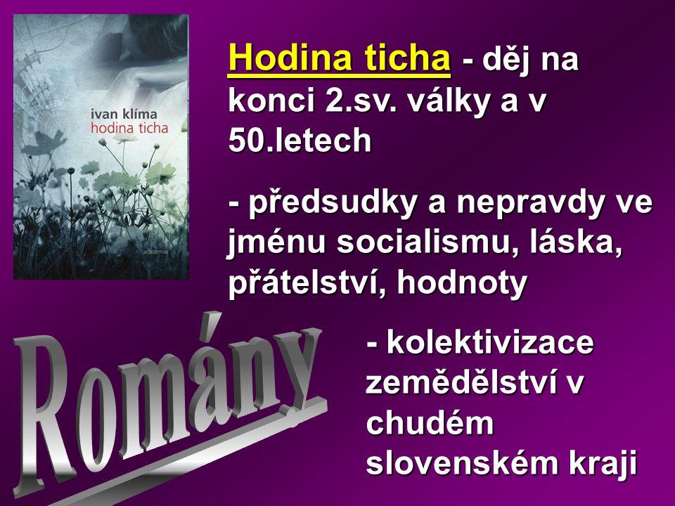 Romány Hodina ticha - děj na konci 2.sv. války a v 50.letech