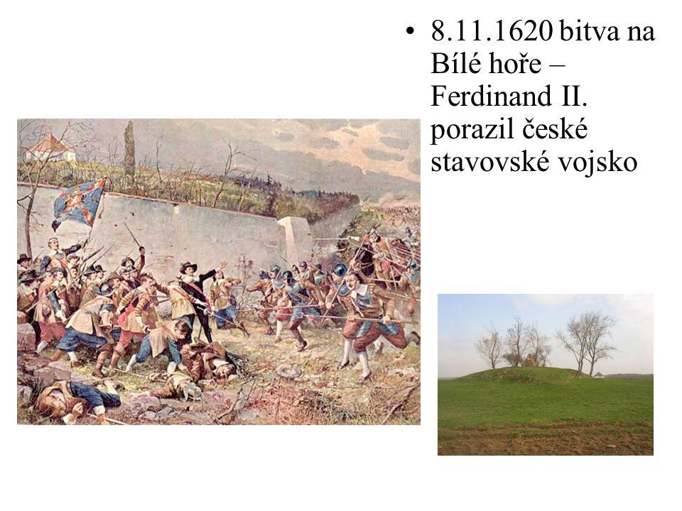 8. 11. 1620 bitva na Bílé hoře – Ferdinand II