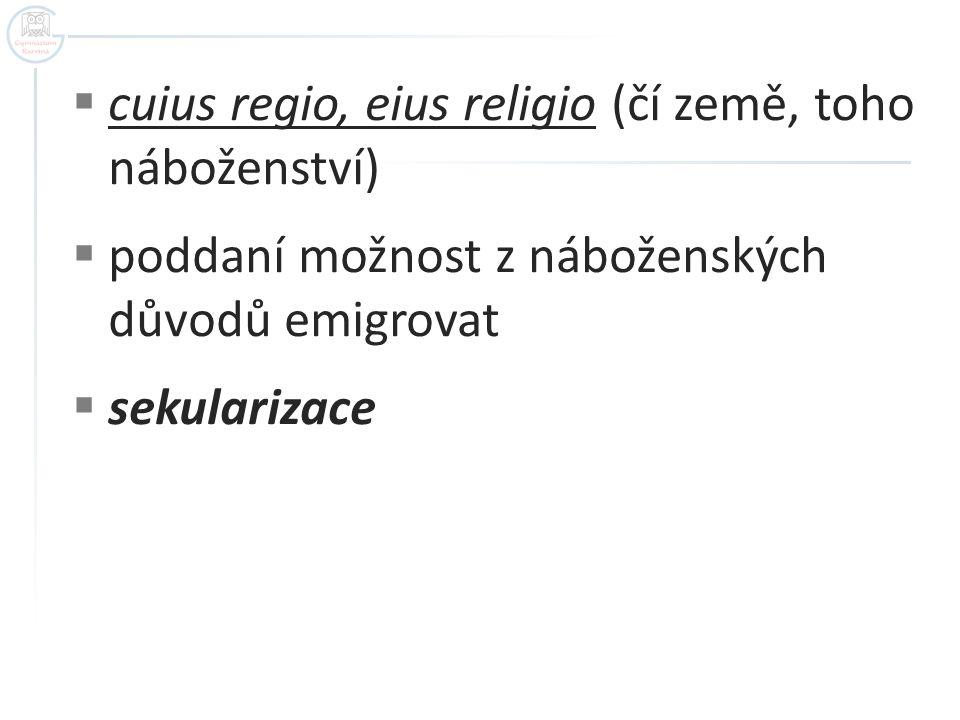 cuius regio, eius religio (čí země, toho náboženství)