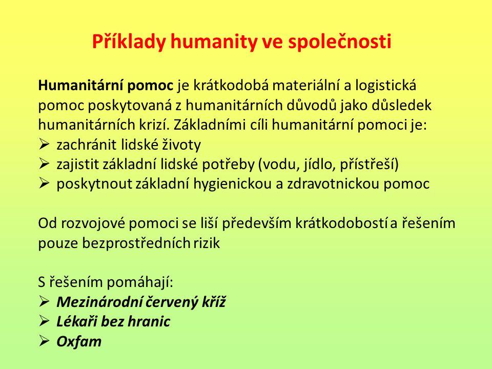 Příklady humanity ve společnosti