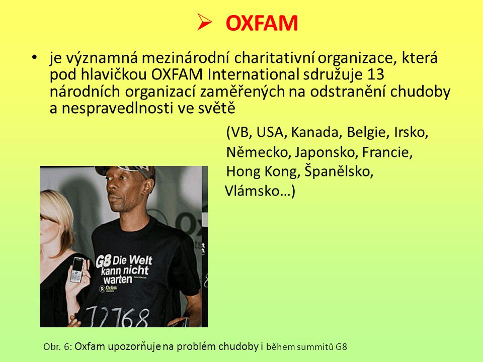 OXFAM (VB, USA, Kanada, Belgie, Irsko,