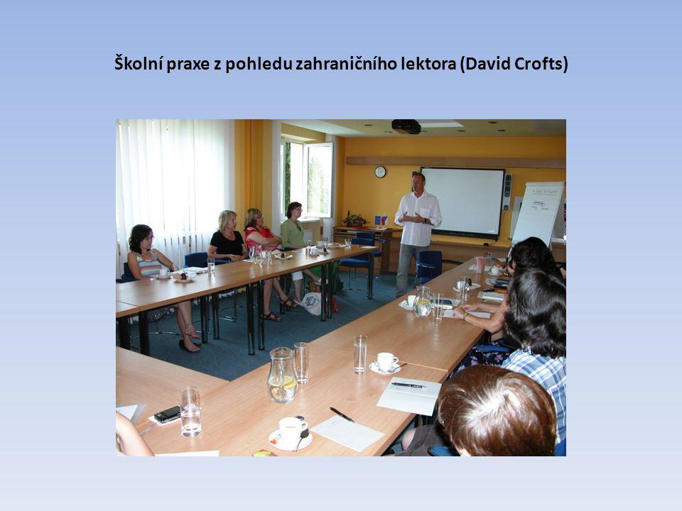 Školní praxe z pohledu zahraničního lektora (David Crofts)