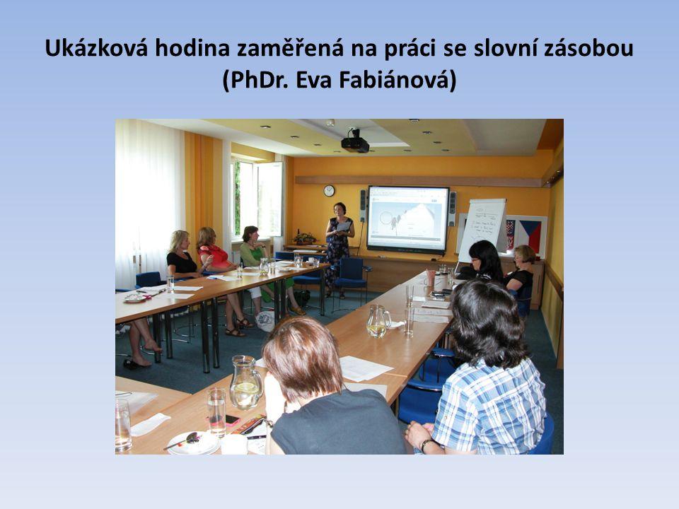 Ukázková hodina zaměřená na práci se slovní zásobou (PhDr