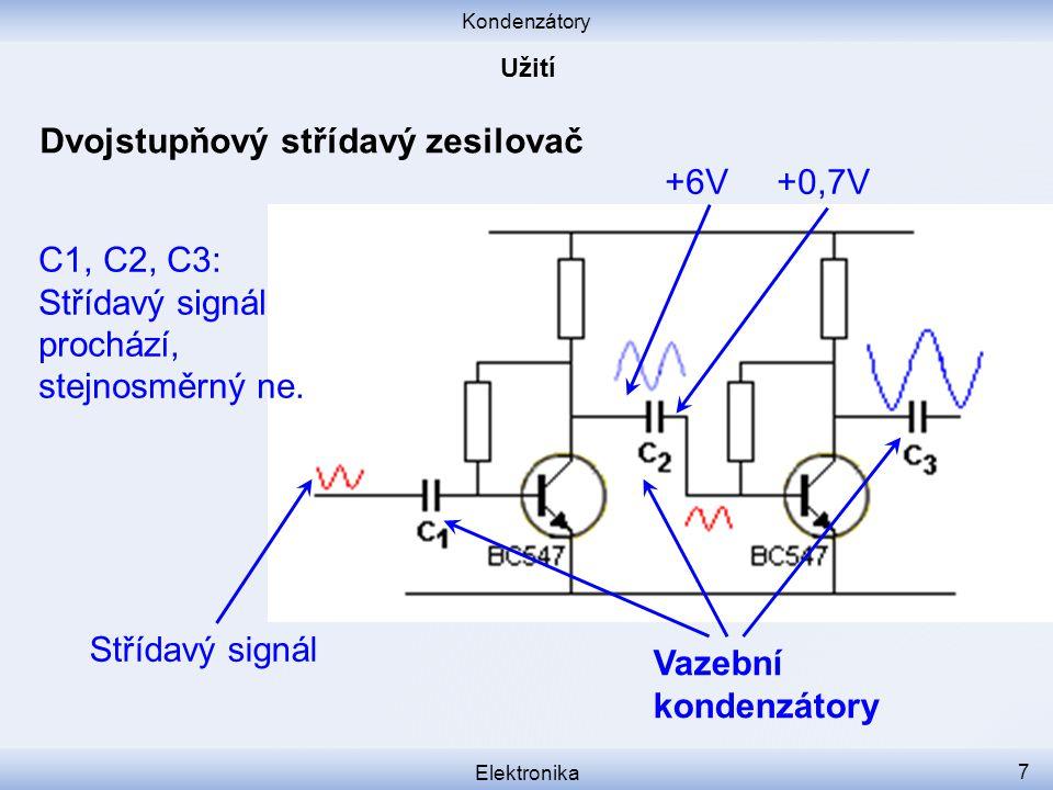 Dvojstupňový střídavý zesilovač +6V +0,7V