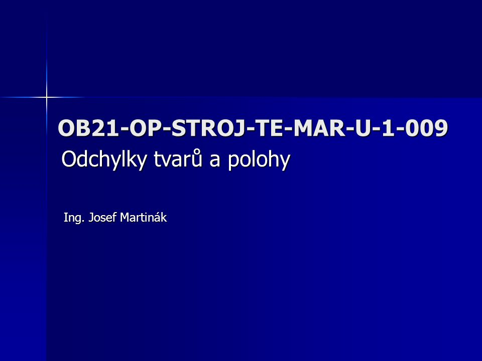 OB21-OP-STROJ-TE-MAR-U-1-009