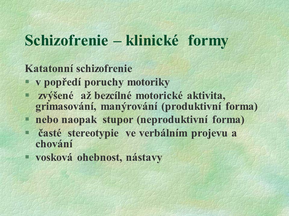 Schizofrenie – klinické formy