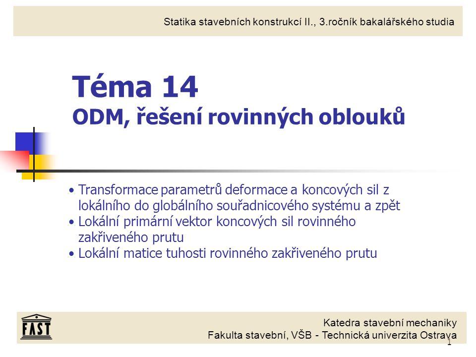 Téma 14 ODM, řešení rovinných oblouků