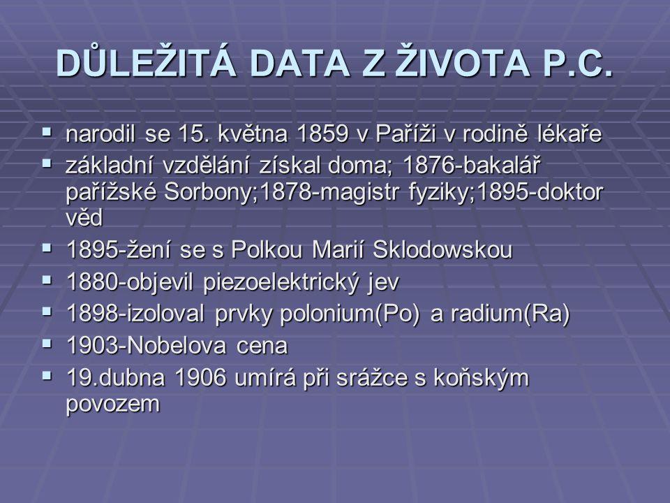 DŮLEŽITÁ DATA Z ŽIVOTA P.C.