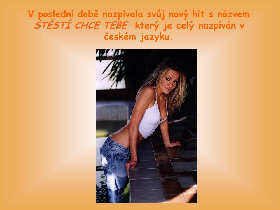 V poslední době nazpívala svůj nový hit s názvem ŠTĚSTÍ CHCE TEBE který je celý nazpíván v českém jazyku.