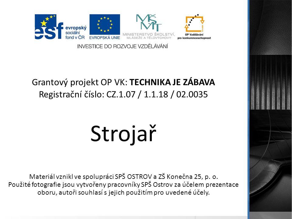 Materiál vznikl ve spolupráci SPŠ OSTROV a ZŠ Konečna 25, p. o.