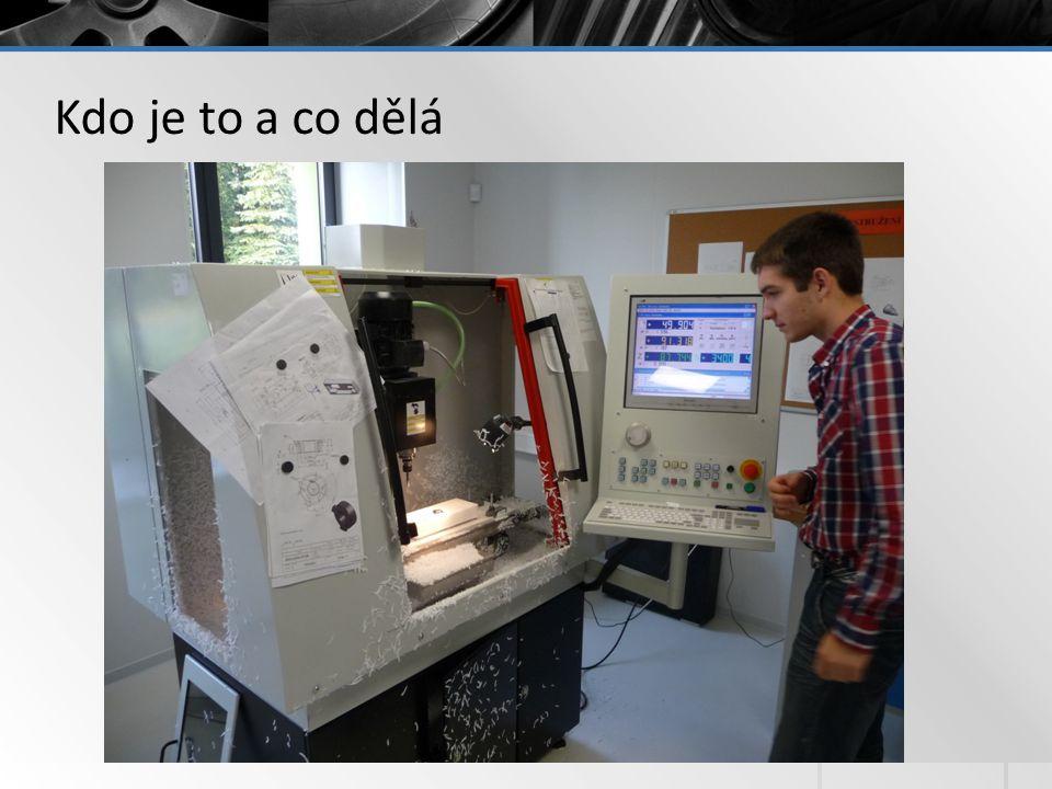 Kdo je to a co dělá CNC frézka