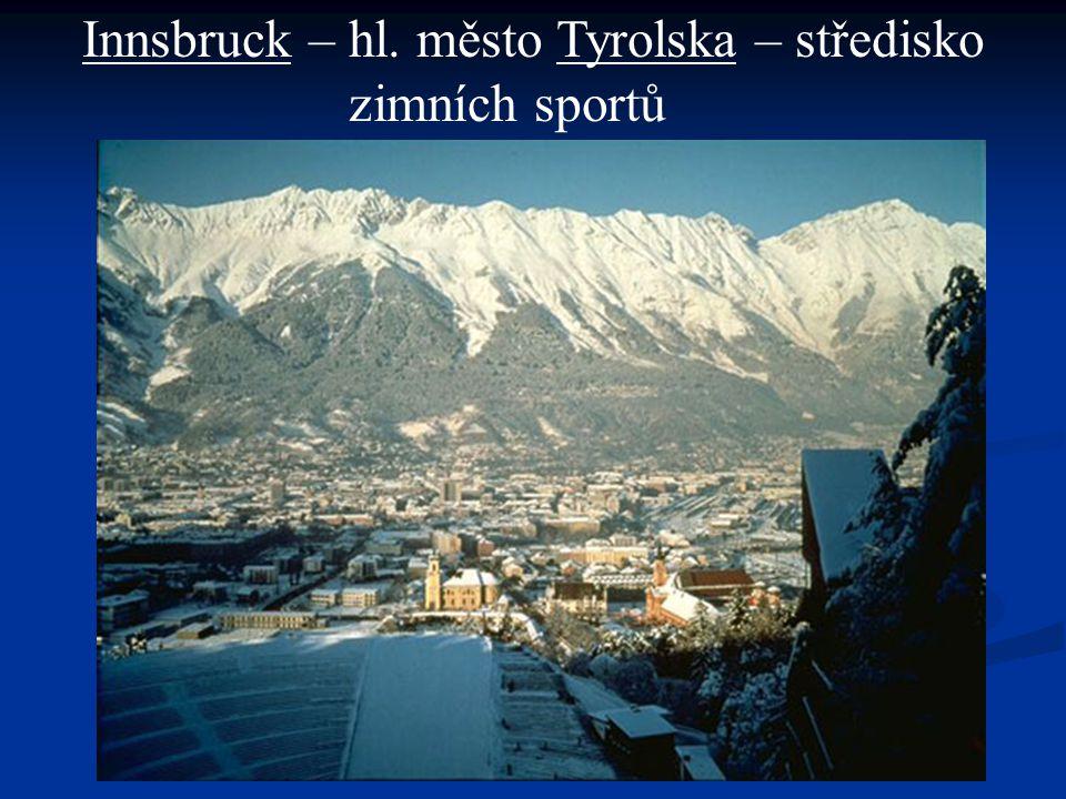 Innsbruck – hl. město Tyrolska – středisko